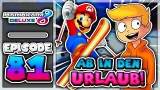 """AB IN DEN URLAUB! ⛷"" | Mario Kart 8 Deluxe #81"
