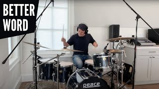 """An imperfect cover of better word by leeland. scroll down for gear used! used: - peace maple paragon drums 12"""", 14"""", 16"""" toms 22"""" kick 14 x 6.5"""" p..."""