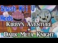 Smash Wii U Mods Showcase - Kirby's Adventure Meta Knight + Dark Meta Knight