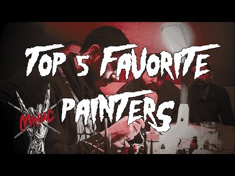 Top Five Favorite Miniature Painters