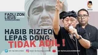 Fadli Zon vs Lieus | Habib Rizieq Lepas Dong, Tidak Adil !