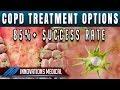 COPD Treatment Options (85%+ Success Rate)