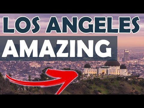 Amazing Los Angeles, California Travel Guide - Must-See Attractions