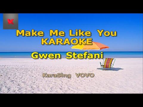 Gwen Stefani Make Me Like You Karaoke