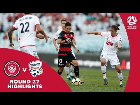 Hyundai A-League 2017/18 Round 27: Western Sydney Wanderers 2 - 3 Adelaide United