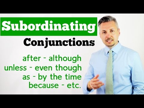 Lesson on how to use SUBORDINATING CONJUNCTIONS (after, alth