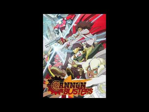 Cannon Busters Opening Theme Music HD