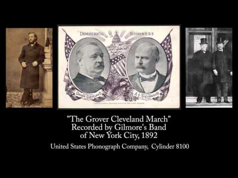 1892 - The Grover Cleveland March, by Gilmore's Band (Remastered)