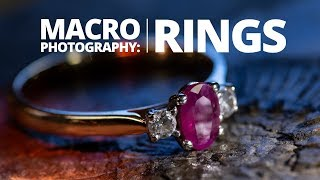 Creative Ring & Jewellery Photography | Macro Photography Tutorial