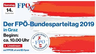 Komplettaufzeichnung: Der FPÖ-Bundesparteitag 2019 in Graz (Die wichtigsten Reden!)