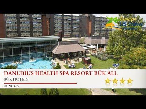 Danubius Health Spa Resort Bük All Inclusive - Bük Hotels, Hungary