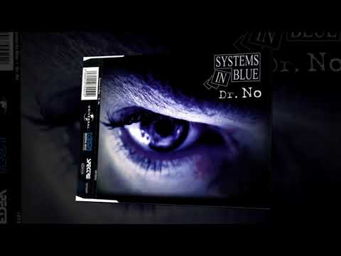 Systems In Blue - Dr No (80's Version)