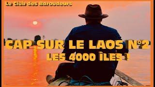 Voyage LAOS / Les 4000 îles- Siphandone : Un vrai petit paradis/ Carnet de route...