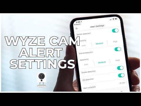 4 - WYZE CAM ALERT SETTINGS - YouTube