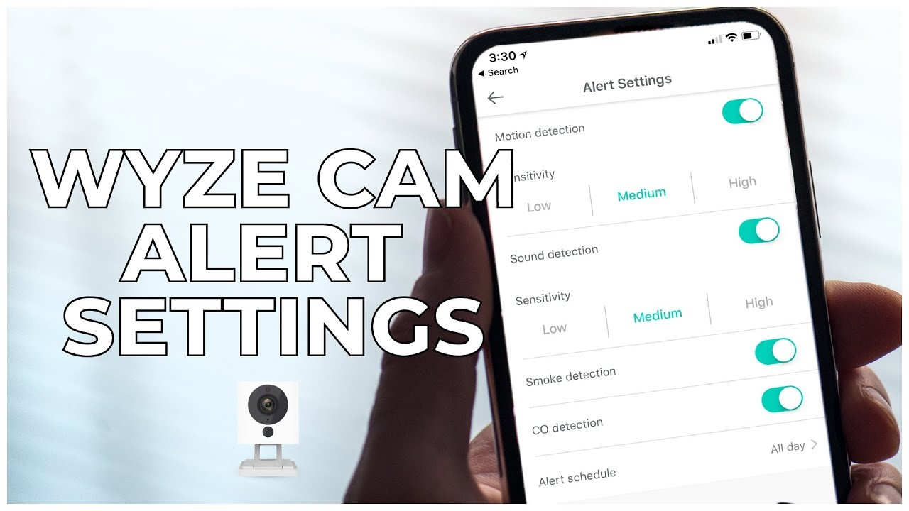 4 - WYZE CAM ALERT SETTINGS
