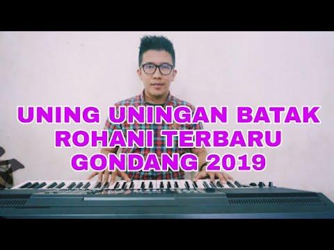 GONDANG UNING UNINGAN PESTA BATAK TERBARU 2018 ROHANI NONSTOP
