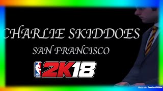 NBA 2K18 - WHO IS CHARLIE SKIDDOES?!? THE ASSISTANT WAS BEST FRIENDS JACKSON ELLIS?!? 2K18 BACKSTORY