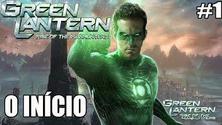 Green Lantern and the Rise of the Manhunters - LANTERNA VERDE  - Xbox 360 e PS3 - O INÍCIO