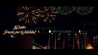 Banco de Loja - 50 años (Spot oficial)