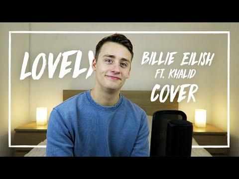 Lovely | Billie Eilish & Khalid (Cover)