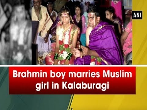 Brahmin Boy Marries Muslim Girl In Kalaburagi - #Karnataka News