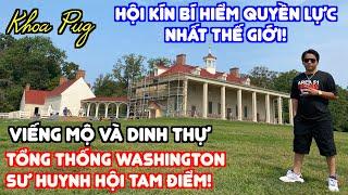 Hội Tam Điểm  Hội Kín Bí Ấn Quyền Lực Nhất Thế Giới!  Khoa Pug Giải Mã Tổng Thống Washington!
