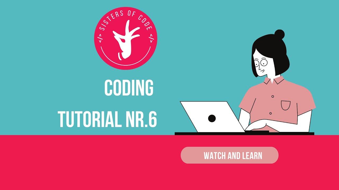 ការណែនាំលេខ ៦ ដើម្បីសរសេរកូដ / Coding Tutorial Nr.6