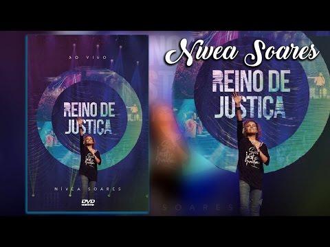 DVD Completo Nivea Soares Reino de Justiça 2016