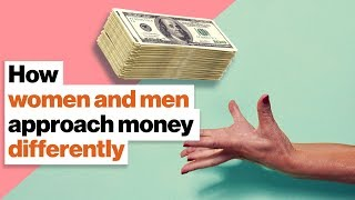 How women and men approach money differently: risk, investment, and return | Sallie Krawcheck