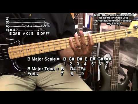 12 Bar Blues Bass Guitar Major Triads Walking Bass Lesson EricBlackmonGuitar  Update