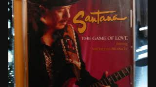 Santana Featuring Michelle Branch : The Game Of Love
