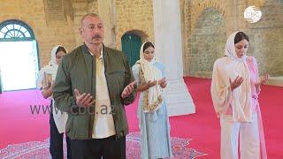 Ильхам Алиев побывал в мечети Юхары Гевхарага в Шуше