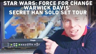 Warwick Davis' Secret Han Solo Set Tour