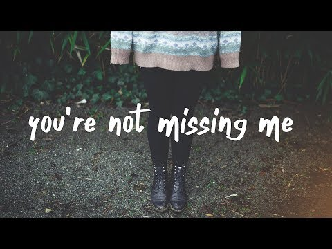 Chelsea Cutler - You're Not Missing Me (Lyric Video)