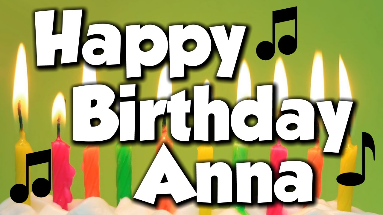 Happy Birthday Anna A Song