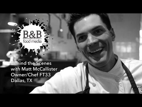 """Behind the Scenes"" with Chef Matt McCallister #MattStyle :: B&B Food Media"