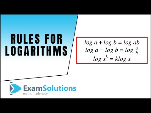 Rules for Logarithms you need to know : ExamSolutions Maths Revision