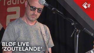 BLØF - 'Zoutelande' Live (Concert at SEA 2018) | NPO Radio 2