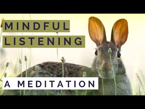 MINDFUL LISTENING | Mindful listening MEDITATION