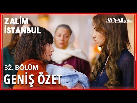 Zalim İstanbul 32. Bölüm Geniş Özet