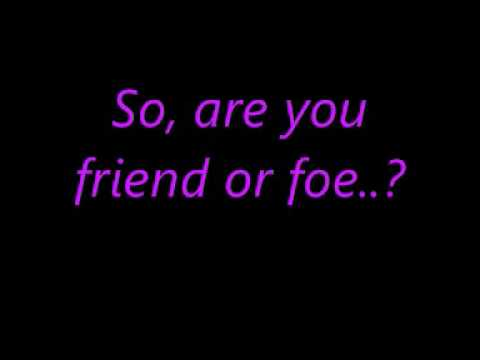 Friend or Foe - t.A.T.u (Lyrics)