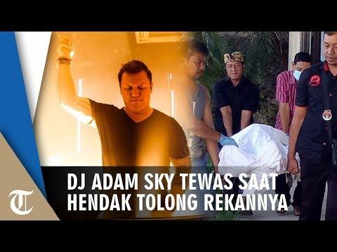 Dj Adam Sky Meninggal, Ditemukan Berlumuran Darah di Depan Kamar Mandi Mp3
