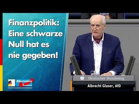 Finanzpolitik: Eine schwarze Null hat es nie gegeben! - Albrecht Glaser - AfD-Fraktion
