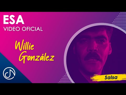 Esa - Willie Gonzalez