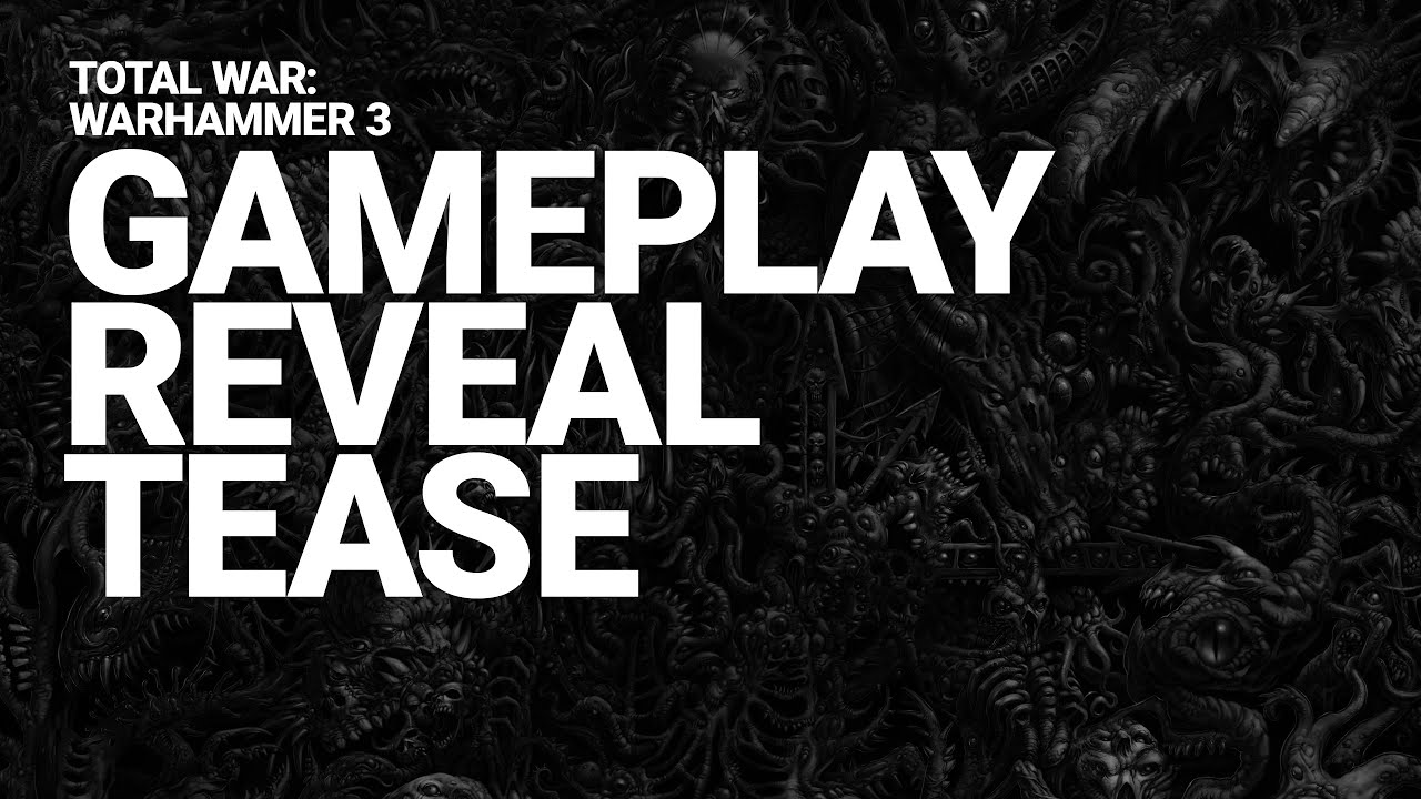 Total War: WARHAMMER III Gameplay Reveal Tease