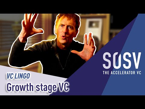 VC Lingo: What is growth stage venture capital?