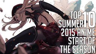 [My] Top 10 Summer 2015 Anime [Start of the Season]