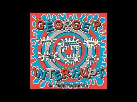Interrupt & George P - Wicked Me Nah Wicked