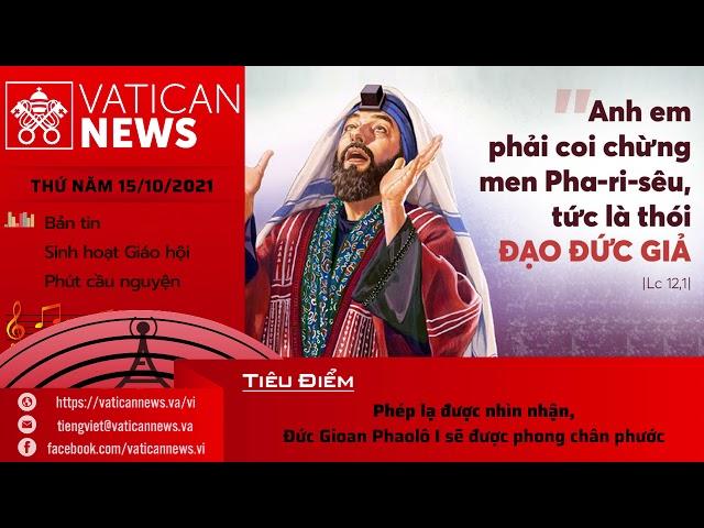 Radio thứ Sáu 15/10/2021 - Vatican News Tiếng Việt