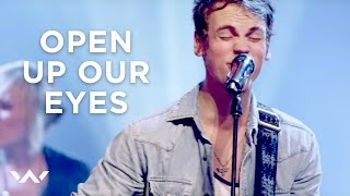"""Open Up Our Eyes"" - ELEVATION WORSHIP"